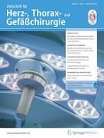 Zeitschrift für Herz-,Thorax- und Gefäßchirurgie 6/2019