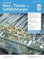 Zeitschrift für Herz-,Thorax- und Gefäßchirurgie 3/2021