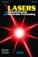 Lasers in Manufacturing and Materials Processing 4/2019