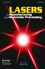 Lasers in Manufacturing and Materials Processing 4/2020