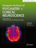 European Archives of Psychiatry and Clinical Neuroscience 7/2018