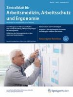 Zentralblatt für Arbeitsmedizin, Arbeitsschutz und Ergonomie 5/2017
