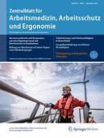 Zentralblatt für Arbeitsmedizin, Arbeitsschutz und Ergonomie 6/2017