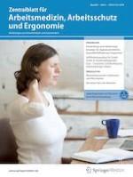 Zentralblatt für Arbeitsmedizin, Arbeitsschutz und Ergonomie 6/2019