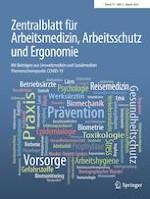 Zentralblatt für Arbeitsmedizin, Arbeitsschutz und Ergonomie 2/2021