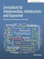 Zentralblatt für Arbeitsmedizin, Arbeitsschutz und Ergonomie 4/2021