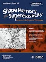 Shape Memory and Superelasticity 4/2019