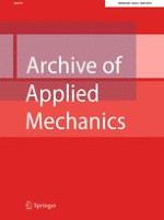Archive of Applied Mechanics 4/2016