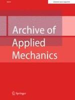 Archive of Applied Mechanics 8/2018