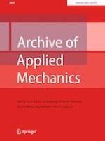 Archive of Applied Mechanics 6/2019