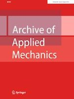 Archive of Applied Mechanics 8/2019