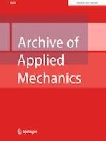 Archive of Applied Mechanics 7/2020