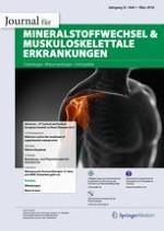 Journal für Mineralstoffwechsel & Muskuloskelettale Erkrankungen 1/2018