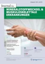 Journal für Mineralstoffwechsel & Muskuloskelettale Erkrankungen 2/2019