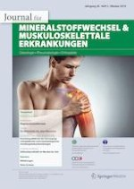 Journal für Mineralstoffwechsel & Muskuloskelettale Erkrankungen 3/2019
