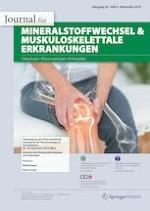Journal für Mineralstoffwechsel & Muskuloskelettale Erkrankungen 4/2019