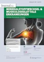 Journal für Mineralstoffwechsel & Muskuloskelettale Erkrankungen 1/2021