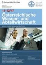 Österreichische Wasser- und Abfallwirtschaft 11-12/2017