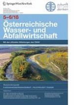 Österreichische Wasser- und Abfallwirtschaft 5-6/2018