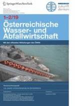 Österreichische Wasser- und Abfallwirtschaft 1-2/2019