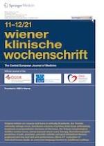 Wiener klinische Wochenschrift 11-12/2021