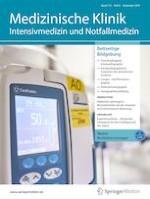 Medizinische Klinik - Intensivmedizin und Notfallmedizin 6/2019