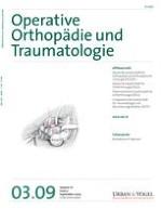 Operative Orthopädie und Traumatologie 3/2009
