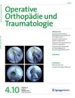 Operative Orthopädie und Traumatologie 4/2010