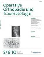 Operative Orthopädie und Traumatologie 5-6/2010