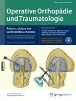 Operative Orthopädie und Traumatologie 1/2014