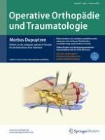 Operative Orthopädie und Traumatologie 1/2016