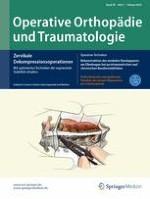 Operative Orthopädie und Traumatologie 1/2018