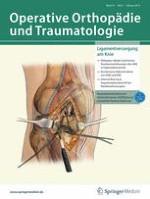 Operative Orthopädie und Traumatologie 1/2019