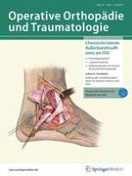 Operative Orthopädie und Traumatologie 3/2019