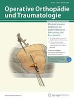 Operative Orthopädie und Traumatologie 6/2019