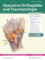 Operative Orthopädie und Traumatologie 5/2021