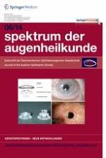 Spektrum der Augenheilkunde 6/2014