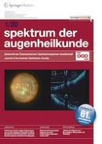 Spektrum der Augenheilkunde 1/2020