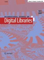 International Journal on Digital Libraries 4/2009