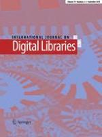 International Journal on Digital Libraries 2-3/2018