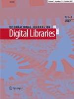 International Journal on Digital Libraries 1-2/2007