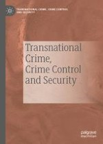 Transnational Crime, Crime Control and Security