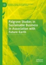Palgrave Studies in Sustainable Business In Association with Future Earth