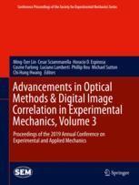Advancements In Optical Methods Digital Image Correlation In Experimental Mechanics Volume 3 Springerprofessional De