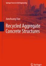 Recycled Aggregate Concrete Structures | springerprofessional de
