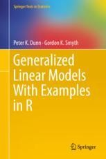 Generalized Linear Models With Examples in R