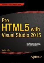 Pro HTML5 with Visual Studio 2015 | springerprofessional de