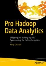 Pro Hadoop Data Analytics | springerprofessional de