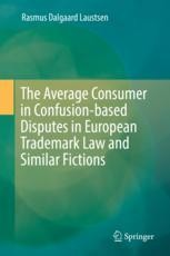 The Average Consumer as a Legal Fiction and Beyond
