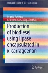 Production of biodiesel using lipase encapsulated in κ